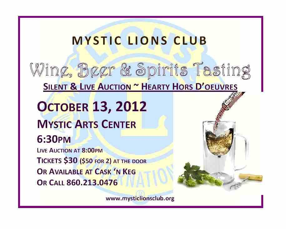 Tickets at the door for Mystic Lions Club 8th Annual Wine, Beer & Spirits Tasting, Oct 13 at Mystic Arts Center